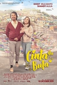 Nonton Film Cinta itu Buta (2019) Subtitle Indonesia Streaming Movie Download