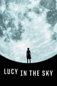Nonton Film Lucy in the Sky (2019) Subtitle Indonesia Streaming Movie Download