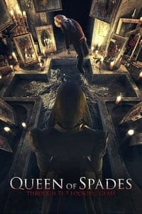 Nonton Film Queen of Spades: Through the Looking Glass (2019) Subtitle Indonesia Streaming Movie Download