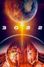 Nonton Film 3022 (2019) Subtitle Indonesia Streaming Movie Download