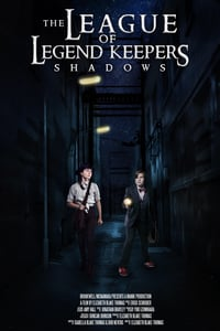 Nonton Film The League of Legend Keepers: Shadows (2019) Subtitle Indonesia Streaming Movie Download