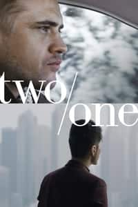 Nonton Film Two/One (2019) Subtitle Indonesia Streaming Movie Download
