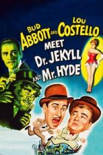 Nonton Film Abbott and Costello Meet Dr. Jekyll and Mr. Hyde (1953) Subtitle Indonesia Streaming Movie Download