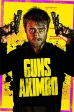Nonton Film Guns Akimbo (2019) Subtitle Indonesia Streaming Movie Download