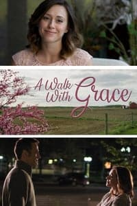 Nonton Film A Walk with Grace (2019) Subtitle Indonesia Streaming Movie Download