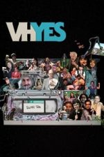 Nonton Film VHYes (2019) Subtitle Indonesia Streaming Movie Download
