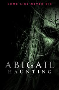 Nonton Film Abigail Haunting (2020) Subtitle Indonesia Streaming Movie Download