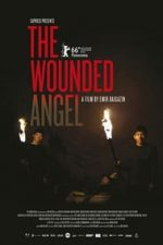 Nonton Film The Wounded Angel (2016) Subtitle Indonesia Streaming Movie Download