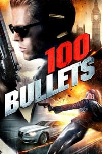 Nonton Film 100 Bullets (2016) Subtitle Indonesia Streaming Movie Download