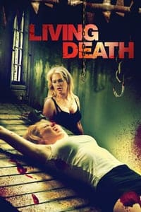 Nonton Film Living Death (2006) Subtitle Indonesia Streaming Movie Download