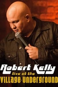 Nonton Film Robert Kelly: Live at the Village Underground (2014) Subtitle Indonesia Streaming Movie Download