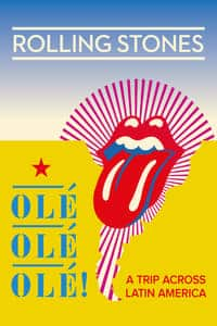 Nonton Film The Rolling Stones Olé, Olé, Olé!: A Trip Across Latin America (2016) Subtitle Indonesia Streaming Movie Download