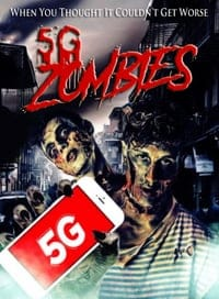 Nonton Film 5G Zombies (2020) Subtitle Indonesia Streaming Movie Download