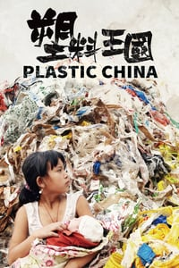 Nonton Film Plastic China (2016) Subtitle Indonesia Streaming Movie Download