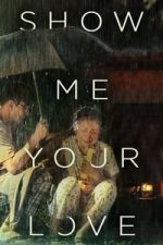 Nonton Film Show Me Your Love (2016) Subtitle Indonesia Streaming Movie Download