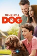 Nonton Film Think Like a Dog (2020) Subtitle Indonesia Streaming Movie Download