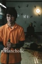 Nonton Film Melancholic (2018) Subtitle Indonesia Streaming Movie Download
