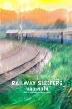 Nonton Film Railway Sleepers (2016) Subtitle Indonesia Streaming Movie Download