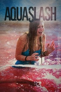 Nonton Film Aquaslash (2019) Subtitle Indonesia Streaming Movie Download