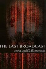 Nonton Film The Last Broadcast (1998) Subtitle Indonesia Streaming Movie Download