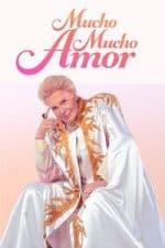 Nonton Film Mucho Mucho Amor (2020) Subtitle Indonesia Streaming Movie Download