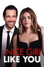Nonton Film A Nice Girl Like You (2020) Subtitle Indonesia Streaming Movie Download