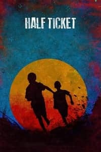 Nonton Film Half Ticket (2016) Subtitle Indonesia Streaming Movie Download