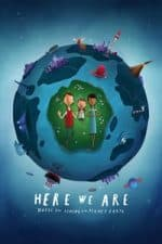 Nonton Film Here We Are: Notes for Living on Planet Earth (2020) Subtitle Indonesia Streaming Movie Download