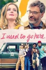 Nonton Film I Used to Go Here (2020) Subtitle Indonesia Streaming Movie Download