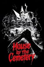 Nonton Film The House by the Cemetery (1981) Subtitle Indonesia Streaming Movie Download
