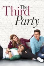 Nonton Film The Third Party (2016) Subtitle Indonesia Streaming Movie Download
