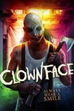 Nonton Film Clownface (2015) Subtitle Indonesia Streaming Movie Download
