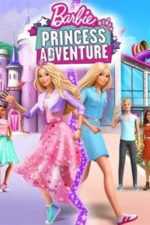 Barbie: Princess Adventure (2020)