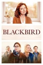 Nonton Film Blackbird (2019) Subtitle Indonesia Streaming Movie Download