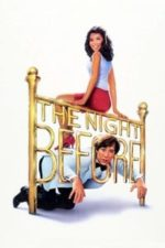 Nonton Film The Night Before (1988) Subtitle Indonesia Streaming Movie Download