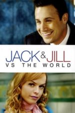 Nonton Film Jack and Jill vs. the World (2008) Subtitle Indonesia Streaming Movie Download