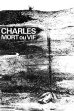 Nonton Film Charles, Dead or Alive (1969) Subtitle Indonesia Streaming Movie Download