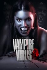 Nonton Film Vampire Virus (2020) Subtitle Indonesia Streaming Movie Download