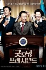 Nonton Film Good Morning President (2009) Subtitle Indonesia Streaming Movie Download