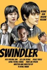Nonton Film Swindler (2019) Subtitle Indonesia Streaming Movie Download