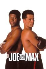 Nonton Film Joe and Max (2002) Subtitle Indonesia Streaming Movie Download