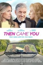 Nonton Film Then Came You (2020) Subtitle Indonesia Streaming Movie Download