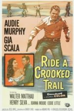 Nonton Film Ride a Crooked Trail (1958) Subtitle Indonesia Streaming Movie Download