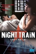 Nonton Film Night Train (2007) Subtitle Indonesia Streaming Movie Download