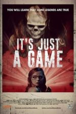 Nonton Film It's Just a Game (2017) Subtitle Indonesia Streaming Movie Download