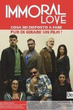 Nonton Film Immoral Love (2018) Subtitle Indonesia Streaming Movie Download