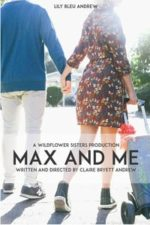 Nonton Film Max and Me (2020) Subtitle Indonesia Streaming Movie Download