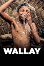 Nonton Film Wallay (2017) Subtitle Indonesia Streaming Movie Download