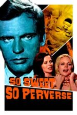 Nonton Film So Sweet… So Perverse (1969) Subtitle Indonesia Streaming Movie Download