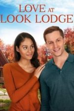 Nonton Film Love at Look Lodge (2020) Subtitle Indonesia Streaming Movie Download